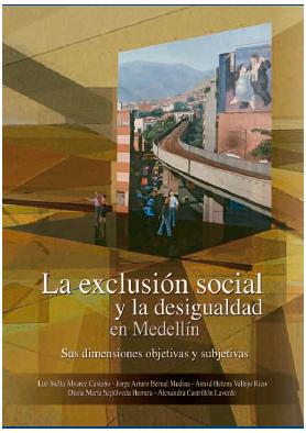 La exclusión social y la desigualdad en Medellín
